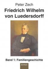 Friedrich Wilhelm von Luedersdorff (Band 1)
