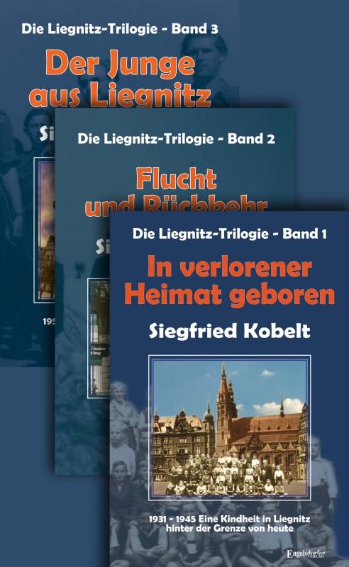 Die Liegnitz-Trilogie: Gesamtausgabe (drei Bände)