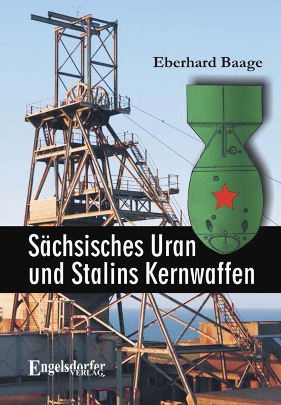 Sächsisches Uran und Stalins Kernwaffen
