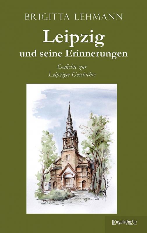 Leipzig und seine Erinnerungen