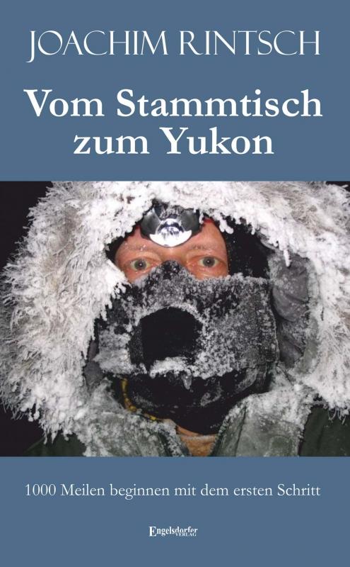 Vom Stammtisch zum Yukon