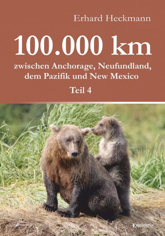 100.000 km zwischen Anchorage, Neufundland, dem Pazifik und New Mexico - Teil 4