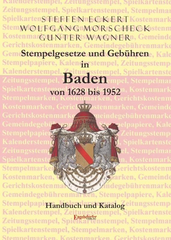 Stempelgesetze und Gebühren in Baden von 1628 bis 1952