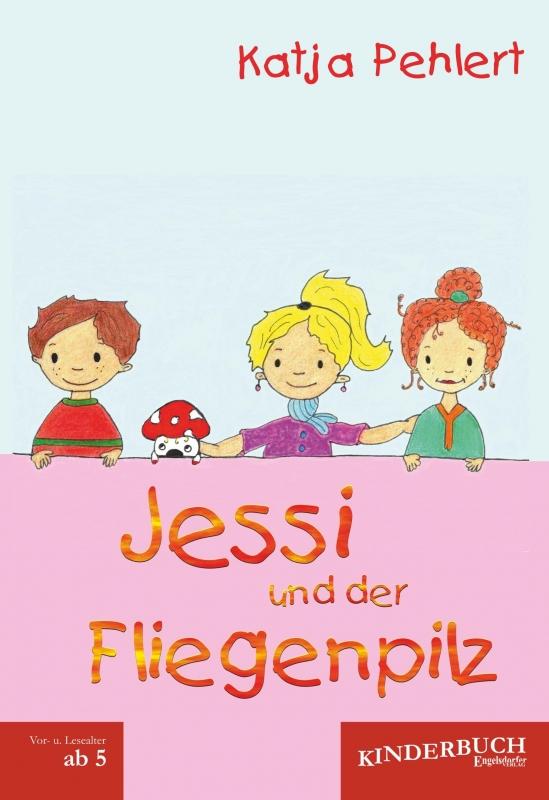 Jessi und der Fliegenpilz