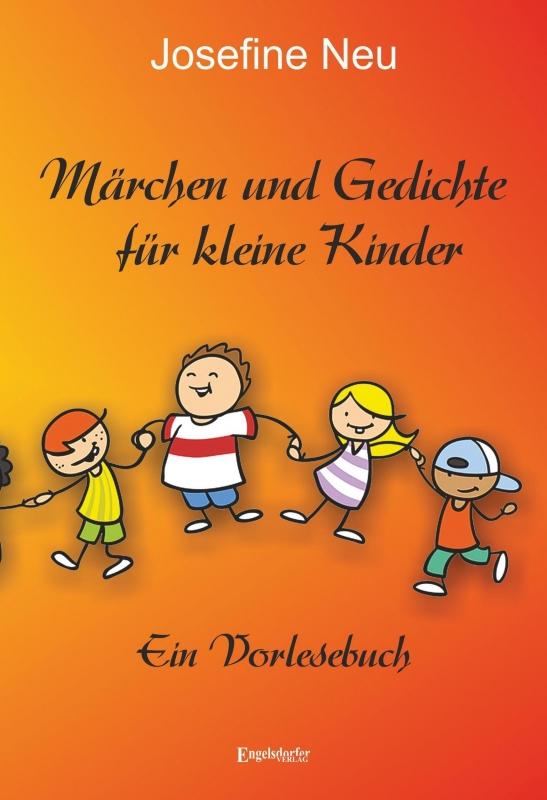 Märchen und Gedichte für kleine Kinder
