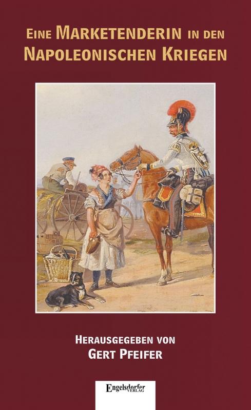 Eine Marketenderin in den Napoleonischen Kriegen