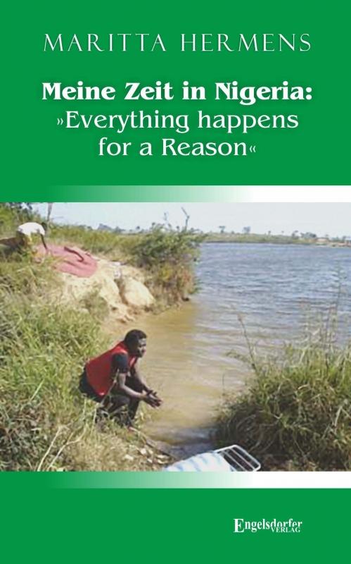 Meine Zeit in Nigeria: »Everything happens for a Reason«