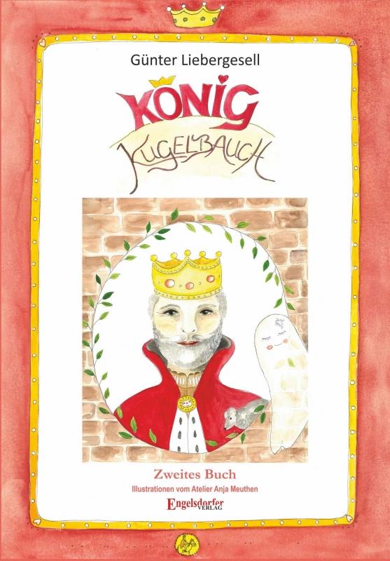 König Kugelbauch: Zweites Buch