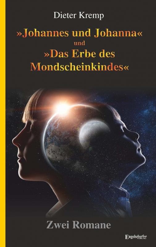 »Johannes und Johanna« und »Das Erbe des Mondscheinkindes«