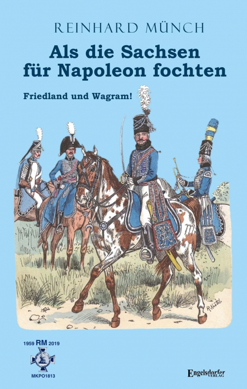Als die Sachsen für Napoleon fochten (1)