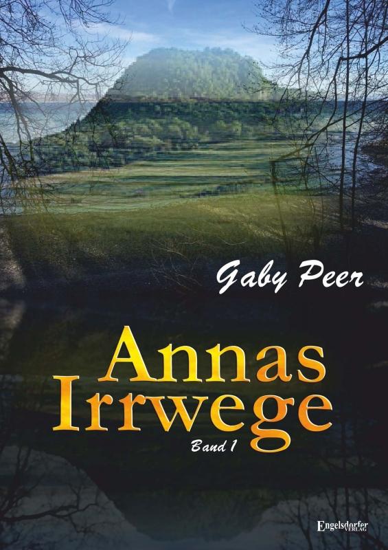 Annas Irrwege (Band 1)