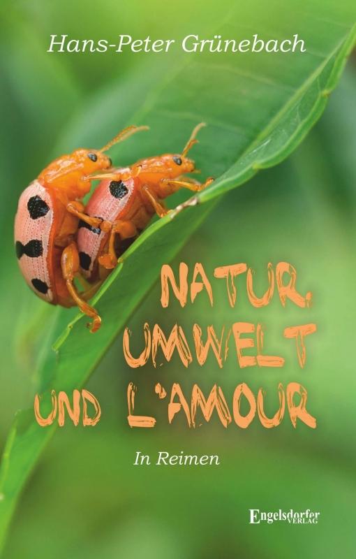 Natur, Umwelt und lAmour