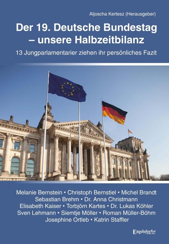 Der 19. Deutsche Bundestag – unsere Halbzeitbilanz