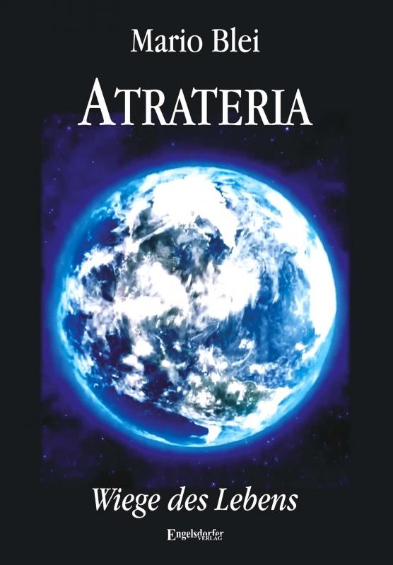 Atrateria – Wiege des Lebens