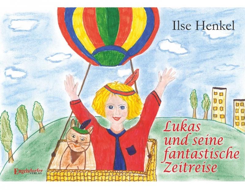 Lukas und seine fantastische Zeitreise
