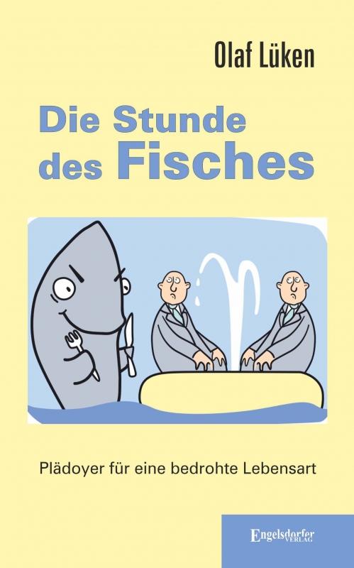 Die Stunde des Fisches