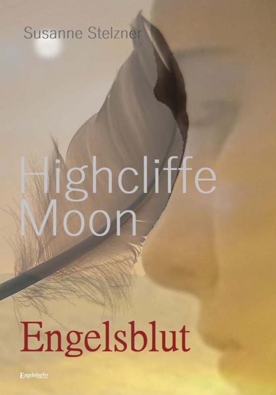 Highcliffe Moon - Engelsblut