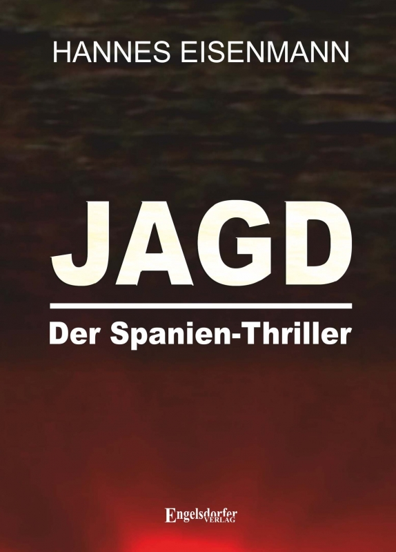 JAGD - Der Spanien-Thriller