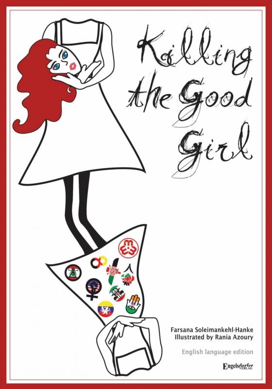 Killing the Good Girl. English language edition