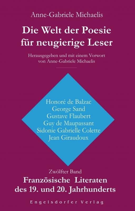 Die Welt der Poesie für neugierige Leser (12): Französische Literaten des 19. und 20. Jahrhunderts