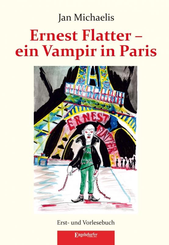 Ernest Flatter – ein Vampir in Paris