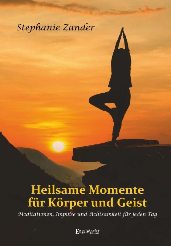 Heilsame Momente für Körper und Geist