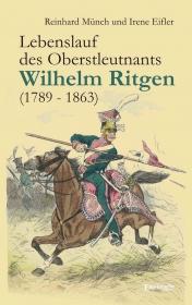 Lebenslauf des Oberstleutnants Wilhelm Ritgen (1789 – 1863)