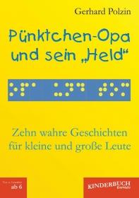 """Pünktchen-Opa und sein """"Held"""""""