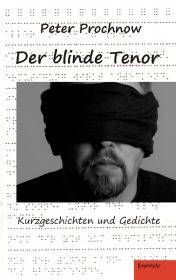 Der blinde Tenor