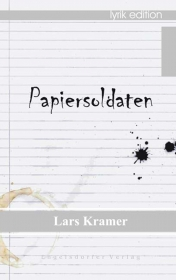 Papiersoldaten - Lyrik