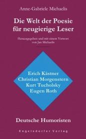 Die Welt der Poesie für neugierige Leser (1): Deutsche Humoristen