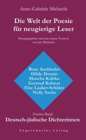 Die Welt der Poesie für neugierige Leser (2): Deutsch-jüdische Dichterinnen