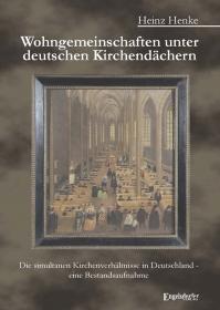 Wohngemeinschaften unter deutschen Kirchendächern