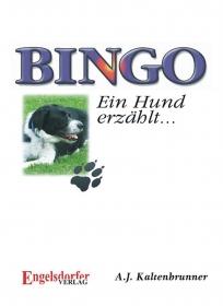 Bingo. Ein Hund erzählt...