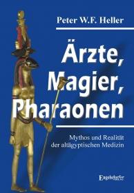Ärzte, Magier, Pharaonen