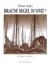 Braune Segel im Wind* Das Buch zum Buch