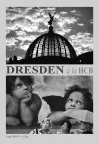 Dresden á la HCB