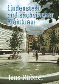 Lindenstadt und sächsischer Kleinkram