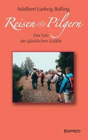 Reisen und Pilgern