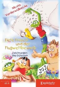 Fiete Frosch und der Flugwettbewerb