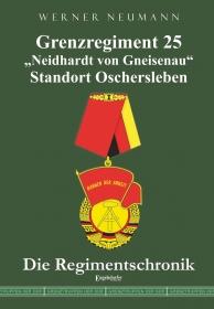 """Grenzregiment 25 """"Neidhardt von Gneisenau"""" Standort Oschersleben"""