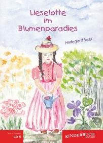 Lieselotte im Blumenparadies