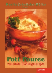 Pott Pouree - verreimte Lieblingsrezepte