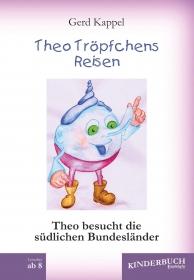 Theo Tröpfchens Reisen