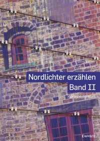 Nordlichter erzählen - Band II