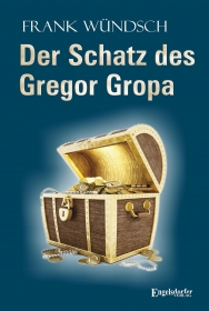 Der Schatz des Gregor Gropa