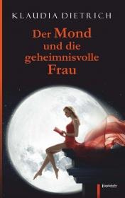 Der Mond und die geheimnisvolle Frau