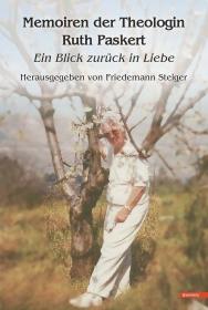 Memoiren der Theologin Ruth Paskert