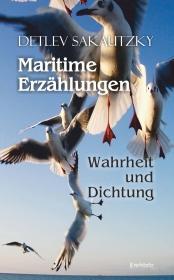 Maritime Erzählungen - Wahrheit und Dichtung