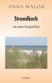 Strandkorb und weitere Kurzgeschichten